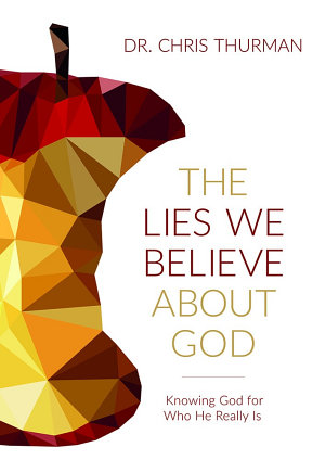 The Lies We Believe about God PDF