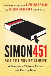 Simon451 Fall 2014 Preview Sampler: A Selection of Science Fiction and Fantasy Titles