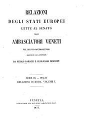 Relazioni degli stati Europei lette al Senato dagli ambasciatori Veneti nel secolo decimosettimo: Volume 3,Parti 2-3