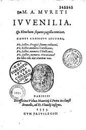 M. A. Mureti Iuuenilia ...: elenchum sequens pagella continet