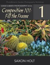 Composition 101: Fill the Frame
