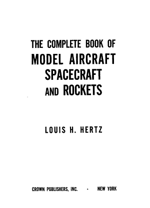 The Complete Book of Model Aircraft  Spacecraft and Rockets PDF