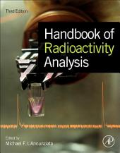 Handbook of Radioactivity Analysis: Edition 3