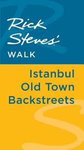 Rick Steves' Walk: Istanbul Old Town Backstreets