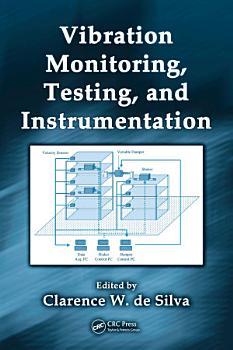 Vibration Monitoring  Testing  and Instrumentation PDF