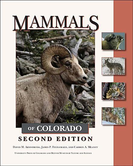 Mammals of Colorado  Second Edition PDF