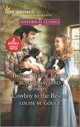 Instant Prairie Family & Cowboy to the Rescue