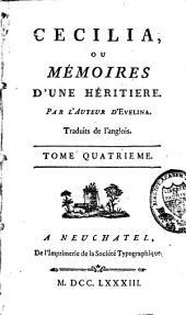 Cécilia, ou Mémoires d'une héritière: Volume4