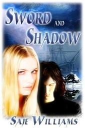 Sword and Shadow