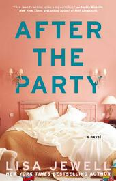 After the Party: A Novel