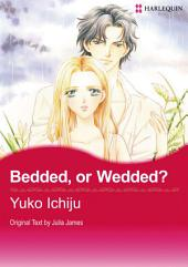 Bedded, Or Wedded?: Harlequin Comics
