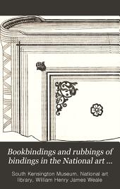 Bookbindings and Rubbings of Bindings in the National Art Library