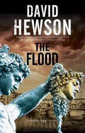 The Flood: A mystery set in Florence, Italy