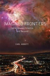 Imagined Frontiers: Contemporary America and Beyond