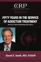 Fifty Years in the Service of Addiction Treatment PDF