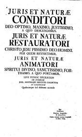 Jus naturae: liberatum ac repurgatum a principiis lubricis, [et] multa confusioni per doctores heterodoxos inductis