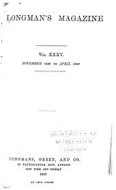 Longman's Magazine: Volume 35