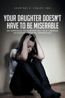 Your Daughter Doesn t Have to Be Miserable PDF