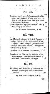 Collectanea de Rebus Hibernicus: no. V. Vallancey, C. Of the literature of the Irish nation in heathenish times. Translation of a fragment of the Brehon laws. The gavel law of the ancient Irish explained. Of the literature of the Irish after the establishment of Christianity. An enquiry into the first inhabitants of Ireland