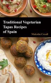 Traditional Vegetarian Tapas Recipes of Spain