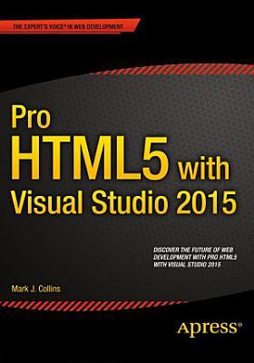 Pro HTML5 with Visual Studio 2015 PDF