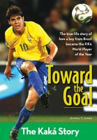 Toward the Goal  Revised Edition PDF