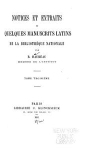 Notices et extraits de quelques manuscrits latins de la Bibliothèque nationale: Volume 3