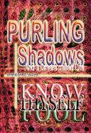 Purling Shadows