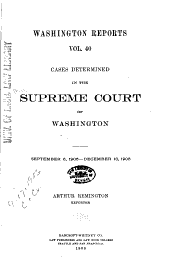 Washington Reports ...: Cases Determined in the Supreme Court of Washington, Volume 40