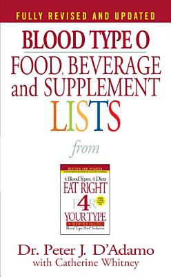 Blood Type O Food  Beverage and Supplemental Lists PDF