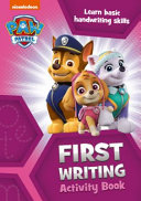 Paw Patrol First Writing Activity Book PDF