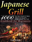 Japanese Grill Cookbook for Beginners