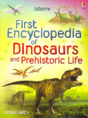 First Encyclopedia of Dinosaurs and Prehistoric Life PDF