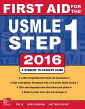 First Aid for the USMLE Step 1 2016: Edition 26
