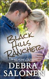 Black Hills Rancher: a Hollywood-meets-the-real-wild-west contemporary romance series