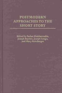 Postmodern Approaches to the Short Story Book