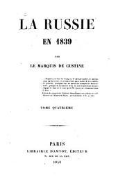 La Russie en 1839: Volume4