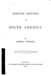 Sporting Sketches in South America
