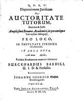 Disputationem iuridicam de auctoritate tutorum ... submittit Burckardus Bardili ... Respondente Johanne Georgio Seefrid Nördlingense
