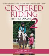 Centered Riding 2: Further Exploration