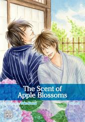 The Scent of Apple Blossoms, Vol. 3 (Yaoi Manga)