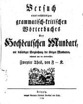 Versuch eines vollständigen grammatisch-kritischen Wörterbuches der Hochdeutschen Mundart mit beständiger Vergleichung der übrigen Mundarten: Band 2