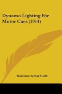 Dynamo Lighting for Motor Cars (1914)