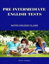 Pre - Intermediate English Tests