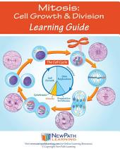 Mitosis: Cell Growth & Division Science Learning Guide