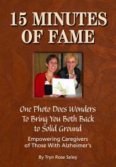 15 Minutes of Fame: One Photo Does Wonders to Bring You Both Back to Solid Ground