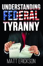 Understanding Federal Tyranny