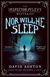 Nor Will He Sleep: An Inspector McLevy Mystery 4