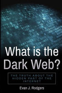 What Is the Dark Web
