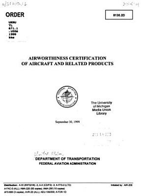 Airworthiness Certification of Aircraft and Related Products